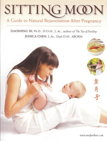 Sitting Moon (A Guide to Rejuvenation after Pregnancy) by Jessica Chen, Daoshing Ni, 9781887575294