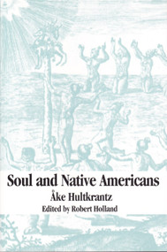 Soul and Native Americans by Ake Hultkranz, 9780882142234