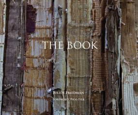 The Book by Julius Friedman, Pico Iyer, Jill Gage Ph.D, Dianne Aprile, 9781938462191
