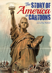 The Story of America in Cartoons by Tony Husband, 9781784048259