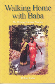Walking Home with Baba (The Heart of Spiritual Practice) - 9781610880589 by Rohini Ralby, 9781610880589