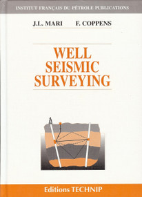 Well Seismic Surveying by Jean-Luc Mari, 9782710807766