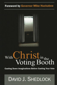 With Christ In the Voting Booth by David J. Shedlock, 9781879737969