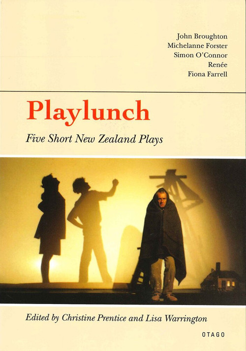 Playlunch (Five Short New Zealand Plays) by Christine Prentice, Lisa Warrington, 9781877578243
