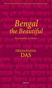 Bengal the Beautiful by Jibanananda Das, Joe Winter, 9780856463907