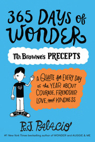 365 Days of Wonder: Mr. Browne's Precepts by R. J. Palacio, 9780399559181