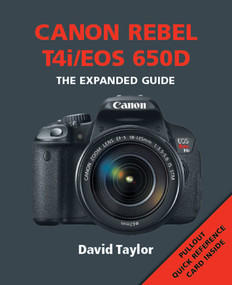 Canon Rebel T4i/EOS 650D by David Taylor, 9781907708961