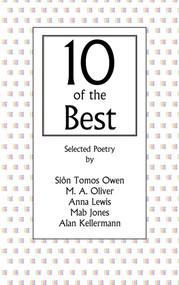 10 of the Best by Siôn Tomos Owen, M. A. Oliver, Anna Lewis, Mab Jones, Alan Kellermann, 9781906998455