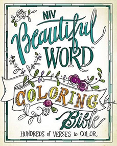 NIV, Beautiful Word Coloring Bible, Hardcover (Hundreds of Verses to Color) by  Zondervan, 9780310445579