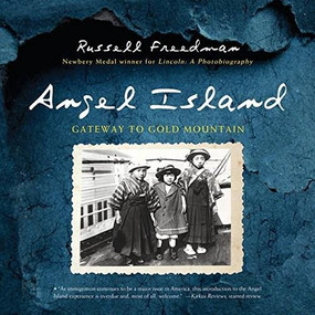 Angel Island (Gateway to Gold Mountain) - 9780544810891 by Russell Freedman, 9780544810891