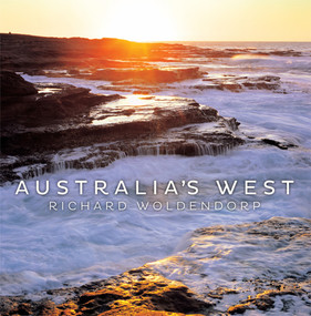 Australia's West by Richard Woldendorp, 9781922089304
