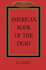 American Book of the Dead by E. J. Gold, Claudio Naranjo, John Cunningham Lilly, 9780895560513