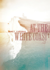 At the White Coast by Janet Charman, 9781869407285