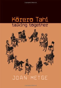 Korero Tahi (Talking Together) by Joan Metge, 9781869402549