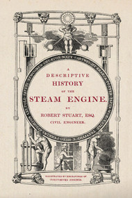 A Descriptive History of the Steam Engine by Robert Stuart, 9781845884369