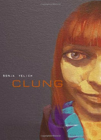 Clung by Sonja Yelich, 9781869403232