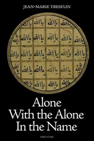 Alone with the Alone in the Name by Jean-Marie Tresflin, 9781887752756