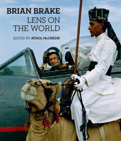 Brian Brake (Lens on the World) by Athol McCredie, Brian Brake, 9781877385643