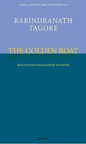 Golden Boat by Rabindranath Tagore, Joe Winter, 9780856464065