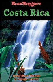 Rum & Reggae's Costa Rica by Jonathan Runge, 9781893675124