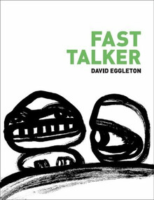 Fast Talker by David Eggleton, 9781869403607