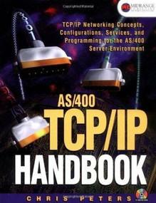 AS/400 TCP/IP Handbook by Chris Peters, 9781583470053