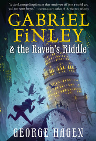 Gabriel Finley and the Raven's Riddle - 9780399552229 by George Hagen, 9780399552229