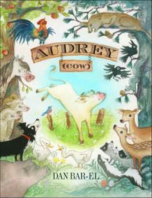 Audrey (cow) - 9781770496033 by Dan Bar-el, 9781770496033
