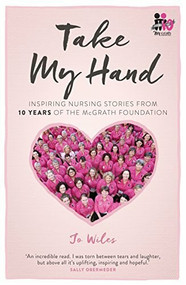 2015 (Inspiring Nursing Stories from the McGrath Foundation) by Jo Wiles, 9780670078790