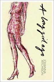 A Long Girl Ago by Johanna Aitchison, 9780864735690