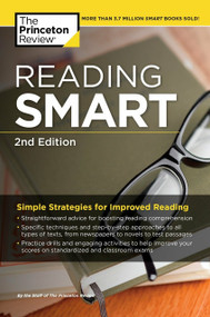 Reading Smart, 2nd Edition (Simple Strategies for Improved Reading) by The Princeton Review, 9781101882276
