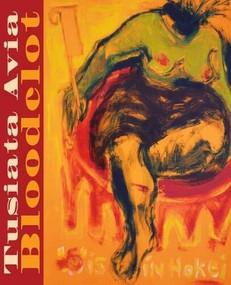 Bloodclot by Tusiata Avia, 9780864735935