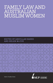 ISS 15 Family Law and Australian Muslim Women by Helen McCue, Abdullah Saeed, 9780522862379
