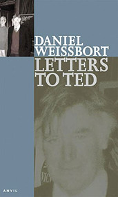 Letters to Ted by Daniel Weissbort, 9780856463419
