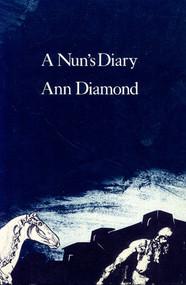 A Nun's Diary by Ann Diamond, 9780919890978