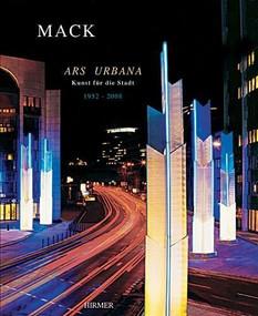 Ars Urbana 1952–2008 by Heinz Mack, 9783777440651