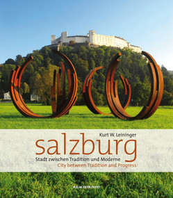 Salzburg (City Between Tradition and Progress) by Kurt W. Leininger, 9783702506421