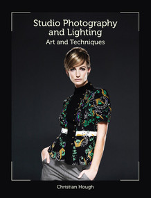 Studio Photography and Lighting (Art and Techniques) by Christian Hough, 9781847974860