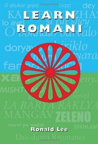 Learn Romani (Das-duma Rromanes) by Ronald Lee, 9781902806440