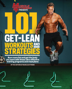 101 Get-Lean Workouts and Strategies by Muscle & Fitness, 9781600787362