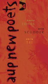 AUP New Poets 4 by Harry Jones, Erin Scudder, Chris Tse, 9781869404741