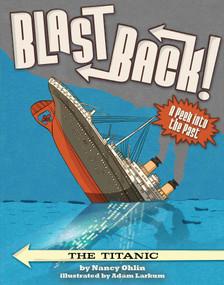 The Titanic - 9781499802733 by Nancy Ohlin, Adam Larkum, 9781499802733