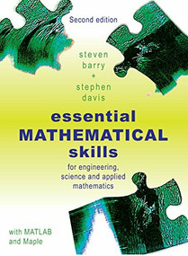 Essential Mathematical Skills (For Engineering, Science and Applied Mathematics) by S Barry, 9781921410338