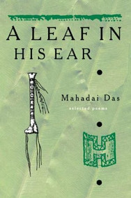 A Leaf in His Ear (Selected Poems) by Mahadai Das, 9781900715591