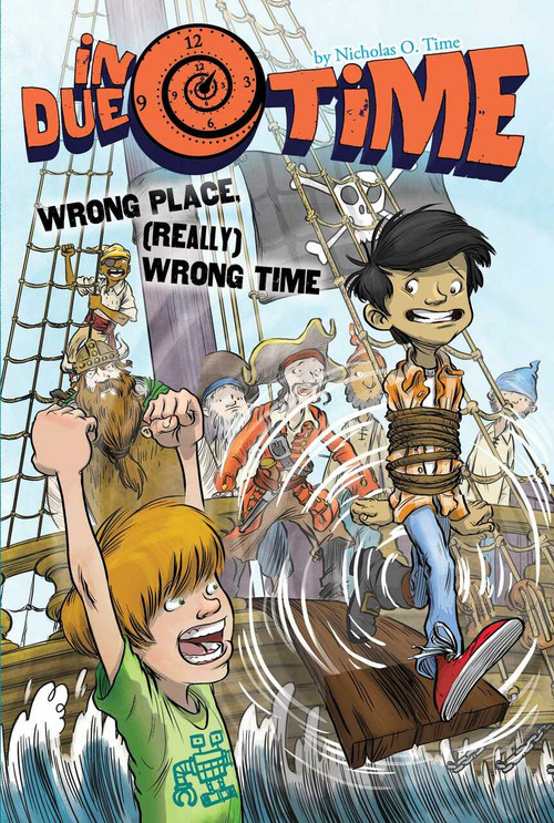 Wrong Place, (Really) Wrong Time by Nicholas O. Time, 9781481472340