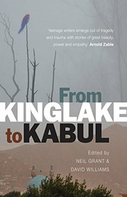 From Kinglake to Kabul by Neil Grant, David Williams, 9781742375304