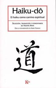 Haiku-do (El haiku como camino espiritual) by Vicente Haya, 9788472456600