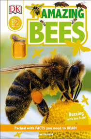DK Readers L2: Amazing Bees (Buzzing with Bee Facts!) by Sue Unstead, 9781465446046