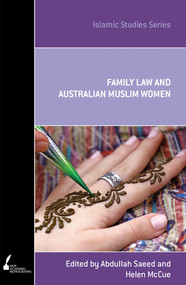 ISS 15 Family Law and Australian Muslim Women - 9780522862355 by Helen McCue, Abdullah Saeed, 9780522862355
