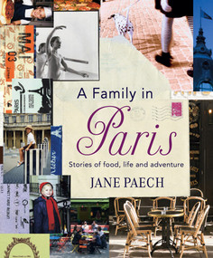 A Family in Paris by Jane Paech, 9781921384172